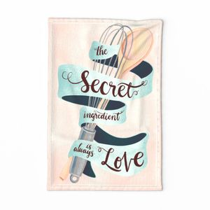 The secret ingredient is always love - tea towel