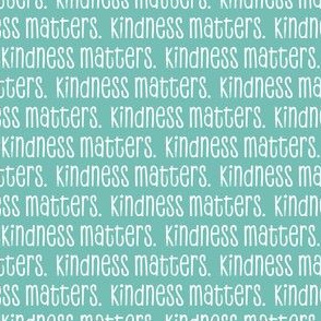 kindness matters -  liberty teal - LAD20