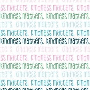 kindness matters -  pink/blue/green - LAD20