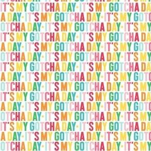it's my gotcha day XSM rainbow UPPERcase
