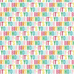 its your birthday XSM rainbow UPPERcase