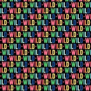 wild XSM rainbow on black UPPERcase
