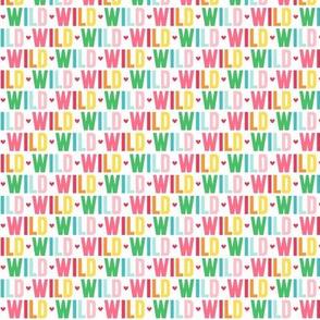 wild XSM rainbow UPPERcase