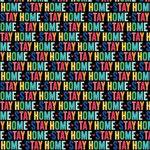 stay home XSM rainbow on black UPPERcase