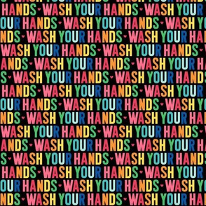 wash your hands XSM rainbow on black UPPERcase