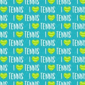 (small scale)  I love tennis - tennis ball - teal - LAD20