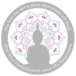 Motivational Buddha quote and silhouette, 'The less you worry about what people will think, the less complicated your life becomes.'