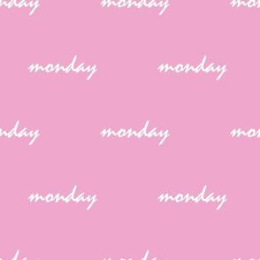 rose pink monday
