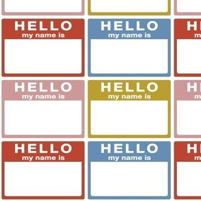 cut-and-sew 'Hello my name is' labels in a grid - mustard / rust red / muted pink / slate blue