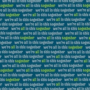 We're all in this together