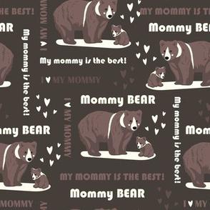 My mommy is the best - dark brown