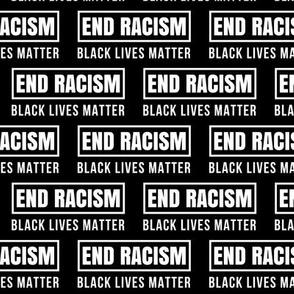 Black Lives Matter End Racism