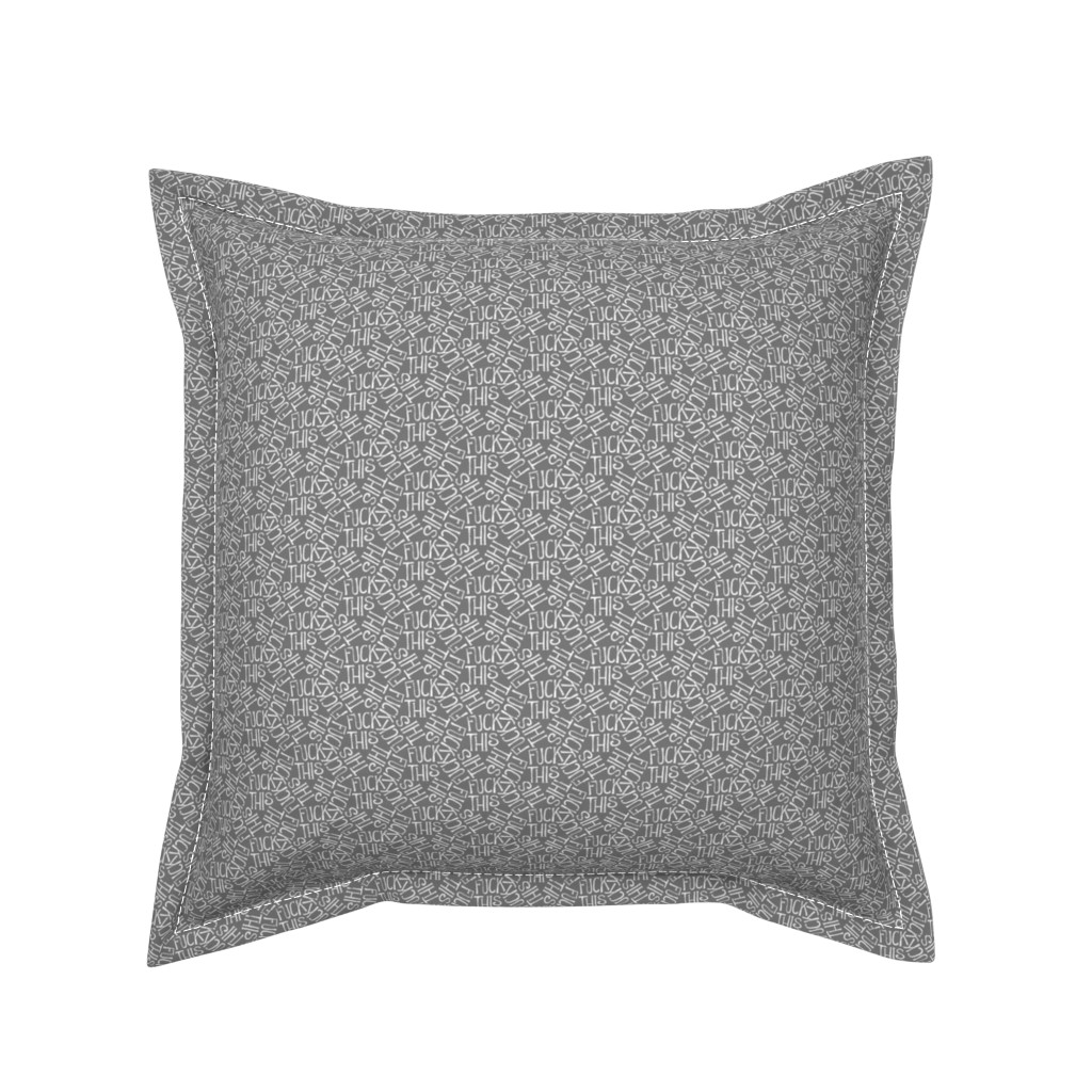 Serama Throw Pillow featuring Fuck This - grey by secretbean