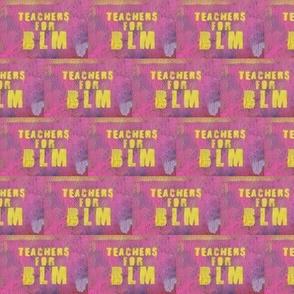 Teachers for BLM