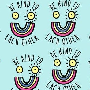 Be kind to each other small