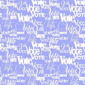 VOTE periwinkle, calligraphy