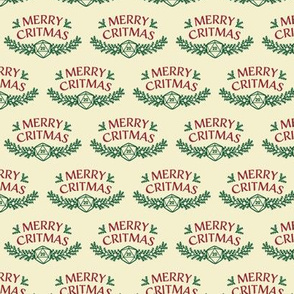 Merry Critmas in Red & Green (Small Size)