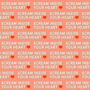 Scream Inside Your Heart Rose