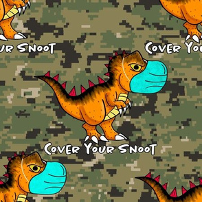 Cover your snoot Camo