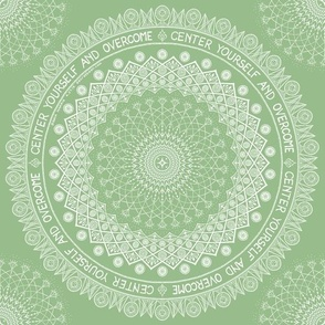 Center Yourself and Overcome (green)