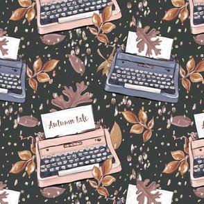 Autumn Fairytale Typewritter Foliage
