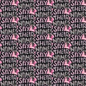 Say Their Names Pink & Black
