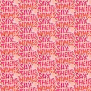 Say Their Names Pink & Coral