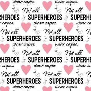 Face Mask - Pink Hearts - Not All Superheroes Wear Capes - nurse, doctor, medical, COVID, coronavirus, corona mask, hospital, scrubs