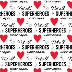 Face Mask - Red Hearts - Not All Superheroes Wear Capes - nurse, doctor, medical, COVID, coronavirus, corona mask, hospital, scrubs
