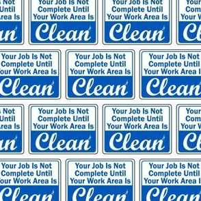 Clean Your Work Area