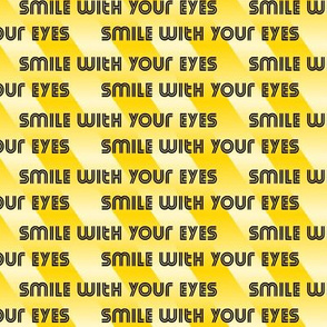Smile with your eyes - black on yellow - mask