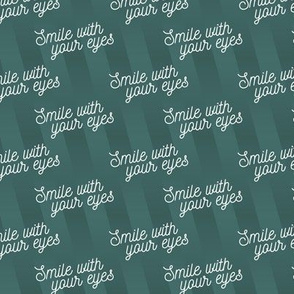 Smile with your eyes - white on teal - mask