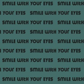 Smile with your eyes - black on teal - mask