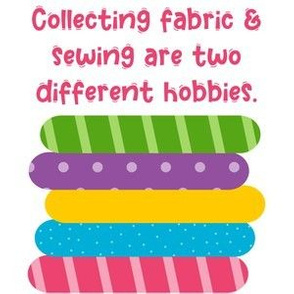 Collecting Fabric and Sewing