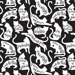 Tiny scale // Be like a cat // black background white cat silhouettes with affirmations