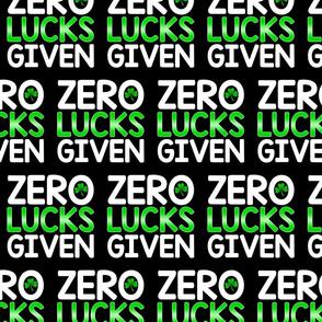 Irish Gag - Zero Lucks Given