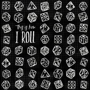 How I Roll - Black LG