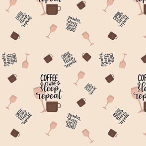 Coffee Wine Sleep Repeat Pattern