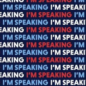 I'm Speaking Red White & Blue