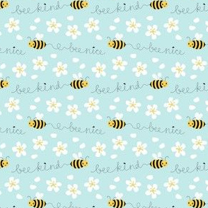 Bee nice, Bee kind (tiny scale)
