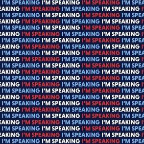 I'm Speaking Mini