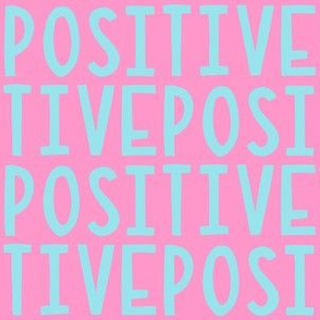 Positive Pink