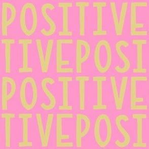 Positive Yellow