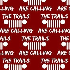Trails are calling red