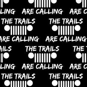 Trails are calling black