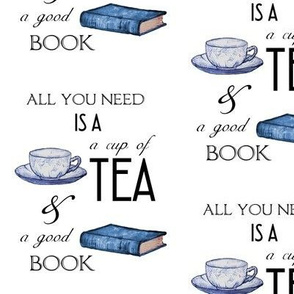 Tea and Good Book Reading