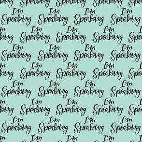 I'm Speaking-Aqua