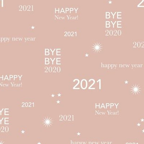 Happy new year 2021 - exit 2020 typography abstract minimalist text design soft coral blush beige white