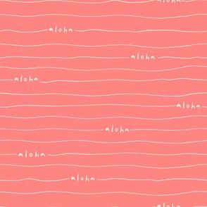 Aloha lines Coral