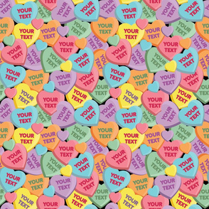 Candy Hearts (your text)